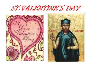ST.VALENTINE�S DAY