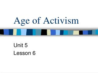 Age of Activism