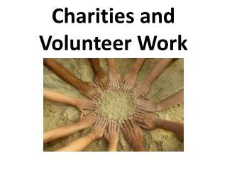 Charities and Volunteer Work