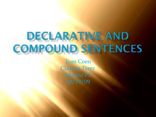 Declarative and Compound Sentences