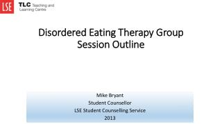 Disordered Eating Therapy Group Session Outline