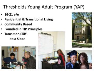 Thresholds Young Adult Program (YAP)