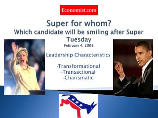 Super for whom? Which candidate will be smiling after Super Tuesday February 4, 2008