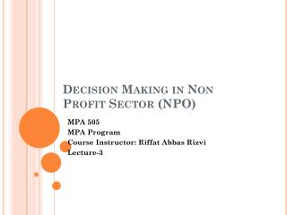 Decision Making in Non Profit Sector (NPO)