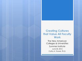 Creating Cultures that Value All Faculty Work
