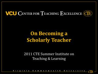 On Becoming a  Scholarly Teacher