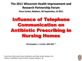 Influence of Telephone Communication on Antibiotic Prescribing in Nursing Homes