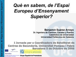 Qu  en sabem, de l Espai Europeu d Ensenyament Superior