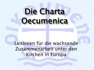 Vergleich: Pr ambel der Grundrechte- Charta und Charta Oecumenica