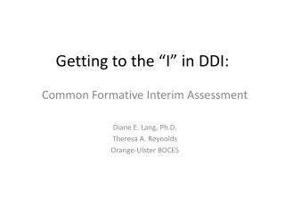"Getting to the ""I"" in DDI:"
