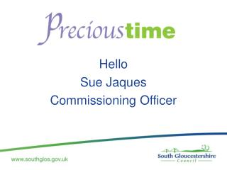 Hello Sue Jaques Commissioning  Officer