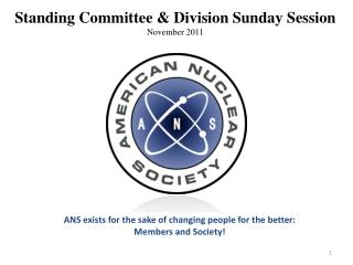 Standing Committee & Division Sunday Session November 2011