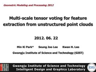 Multi-scale tensor voting for feature extraction from unstructured point clouds