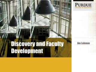 Discovery and Faculty Development
