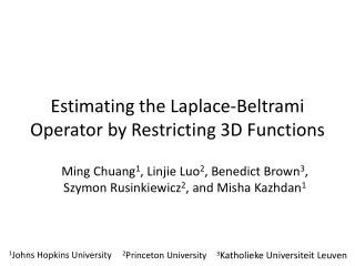 Estimating the Laplace-Beltrami Operator by Restricting 3D Functions