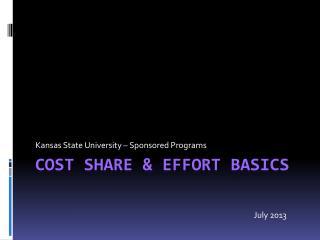 COST SHARE & EFFORT BASICS