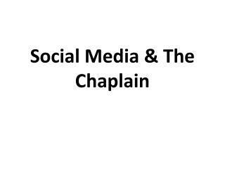 Social Media & The Chaplain