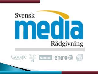 Vilka är Svensk Mediarådgivning?