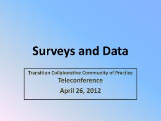 Surveys and Data