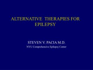 ALTERNATIVE  THERAPIES FOR EPILEPSY