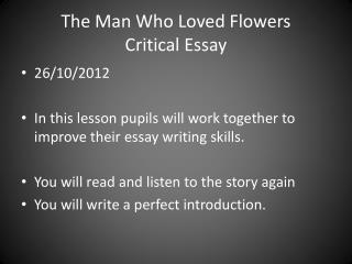 The Man Who Loved Flowers  Critical Essay