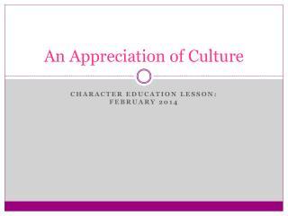 An Appreciation of Culture