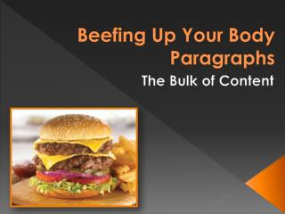 Beefing Up Your Body Paragraphs