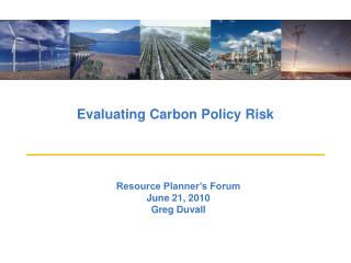 Evaluating Carbon Policy Risk