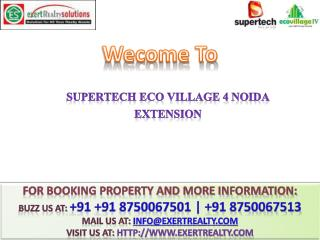 Supertech eco village 4 @@  91 8750067501 @@ Noida Extension