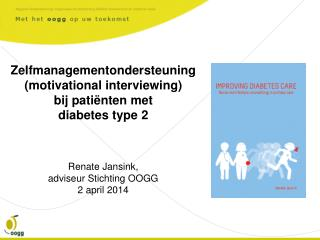 Zelfmanagementondersteuning  (motivational interviewing)  bij patiënten met  diabetes type 2