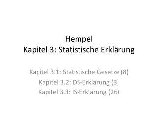Hempel  Kapitel 3: Statistische Erklärung