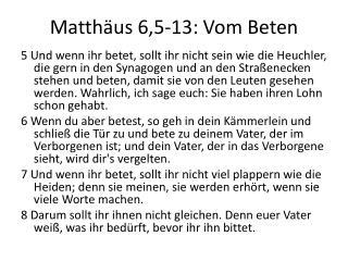 Matth äus 6,5-13: Vom Beten