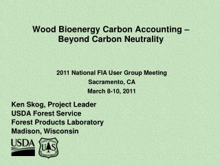 Wood Bioenergy Carbon Accounting    Beyond Carbon Neutrality