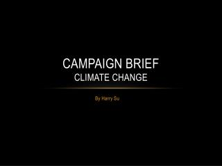 Campaign brief Climate change