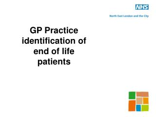GP Practice identification of end of life patients