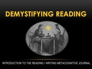 Demystifying Reading
