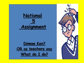 National  5  Assignment