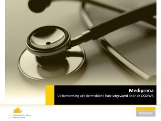 Mediprima De hervorming van de medische hulp uitgevoerd door de  OCMW's