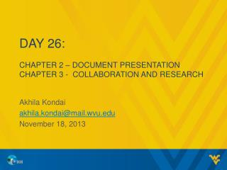 Day 26: Chapter 2 – DOCUMENT PRESENTATION Chapter 3 -  COLLABORATION AND RESEARCH