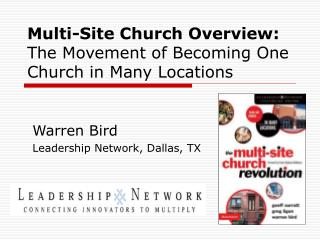 Multi-Site Church Overview: The Movement of Becoming One Church in Many Locations