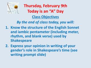 "Thursday, February 9th Today is an ""A"" Day"