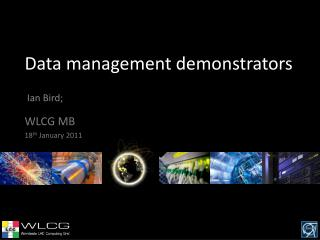 Data management demonstrators