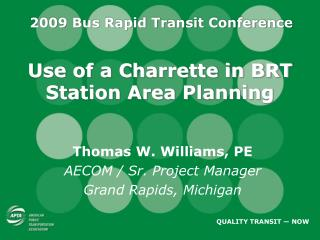 Use of a Charrette in BRT Station Area Planning