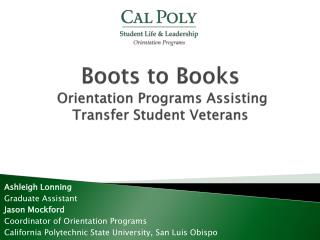Boots to Books  Orientation Programs Assisting Transfer Student Veterans