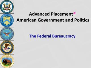 Advanced Placement ®  American Government and Politics