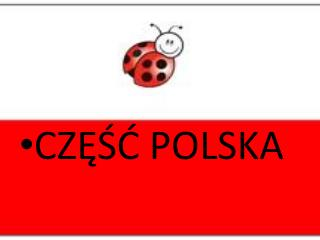 CZĘŚĆ POLSKA