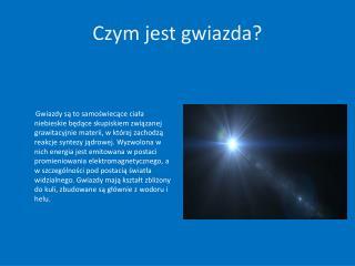 Czym jest gwiazda?