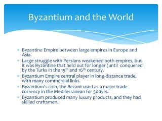 Byzantium and the World