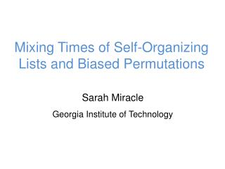 Mixing Times of Self-Organizing Lists and Biased Permutations