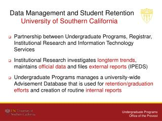 Data Management and Student Retention        University of Southern California